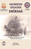 Geçmisten Gelecege Emirdag (eBook, ePUB)