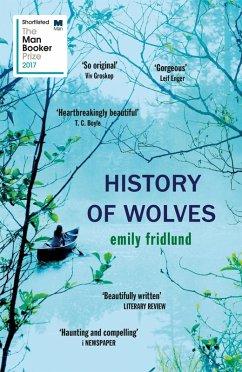 History of Wolves (eBook, ePUB) - Fridlund, Emily