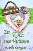 Ein Koch zum Verlieben (eBook, ePUB)