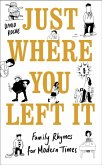Just Where You Left It... and Other Poems (eBook, ePUB)