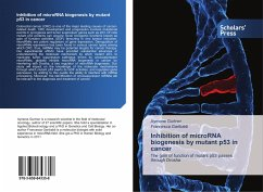 Inhibition of microRNA biogenesis by mutant p53 in cancer
