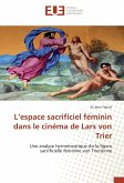 L'espace sacrificiel féminin dans le cinéma de Lars von Trier