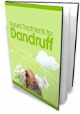 Natural Treatments For Dandruff (eBook, PDF)