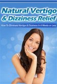 Natural Vertigo & Dizziness Relief (eBook, PDF)