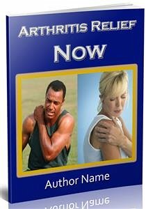 Arthritis Relief Now (eBook, PDF) - Collectif, Ouvrage