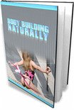 Bodybuilding The Natural Way (eBook, PDF)