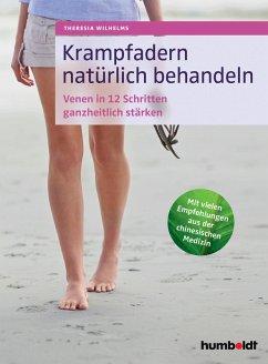 Krampfadern natürlich behandeln (eBook, PDF) - Wilhelms, Theresia