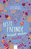 Beste Freunde küsst man (nicht) (Mängelexemplar)