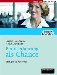 Berufserfahrung als Chance (eBook, ePUB) - Lüdemann, Heiko; Lüdemann, Heiko; Lüdemann