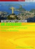 Wirtschaftsboom am Zuckerhut (eBook, ePUB)