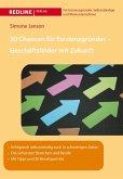 30 Chancen für Existenzgründer - Geschäftsfelder mit Zukunft (eBook, ePUB)