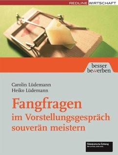 Fangfragen im Vorstellungsgespräch souverän meistern (eBook, ePUB) - Lüdemann, Heiko