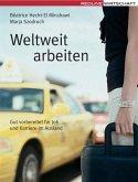 Weltweit arbeiten (eBook, ePUB)