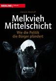 Melkvieh Mittelschicht (eBook, ePUB)