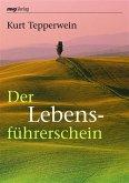 Der Lebensführerschein (eBook, ePUB)