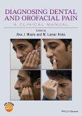 Diagnosing Dental and Orofacial Pain (eBook, PDF)