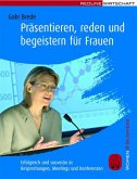 Präsentieren, reden und begeistern für Frauen (eBook, ePUB)