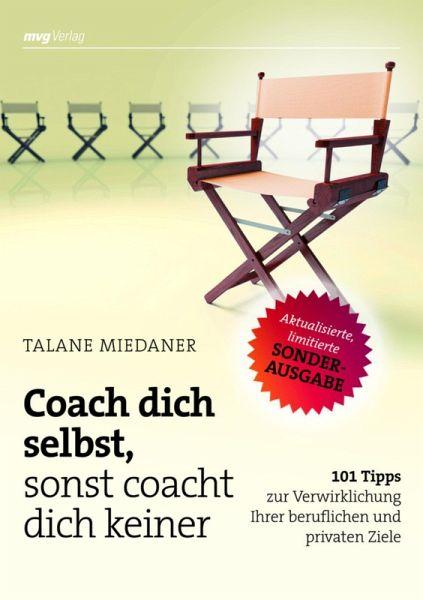 Coach Dich Selbst Sonst Coacht Dich Keiner Sonderausgabe border=