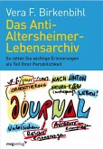 Das Anti-Altersheimer-Lebensarchiv (eBook, ePUB)