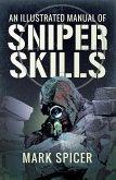 Illustrated Manual of Sniper Skills (eBook, ePUB)