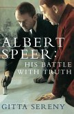 Albert Speer: His Battle With Truth (eBook, ePUB)