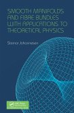 Smooth Manifolds and Fibre Bundles with Applications to Theoretical Physics (eBook, PDF)