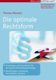 Die optimale Rechtsform (eBook, ePUB)
