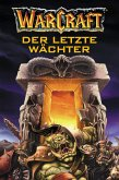 World of Warcraft: Der letzte Wächter (eBook, ePUB)