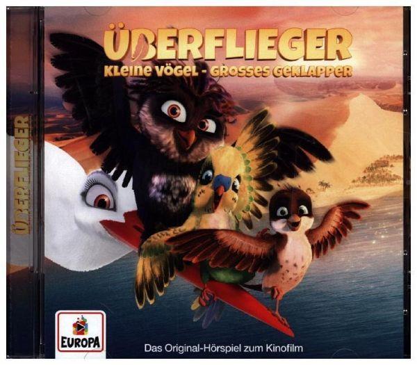 Überflieger - Kleine Vögel, großes Geklapper, 1 Audio-CD