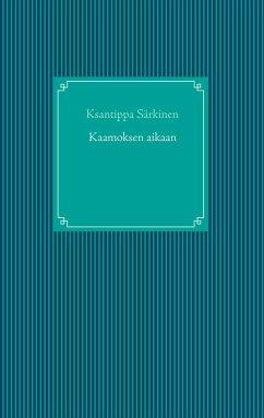 9789523395732 - Särkinen, Ksantippa: Kaamoksen aikaan - Kirja