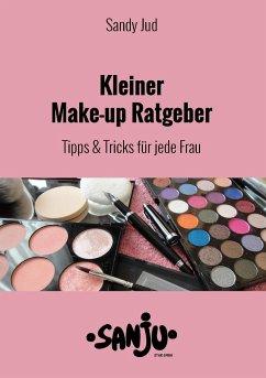 Kleiner Make-up Ratgeber - Jud, Sandy