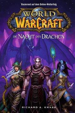 Die Nacht des Drachen / World of Warcraft Bd.5 (eBook, ePUB) - Knaak, Richard