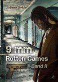 9mm Band 2: Rotten Games (eBook, ePUB)