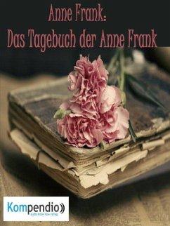 Das Tagebuch der Anne Frank (eBook, ePUB) - Dallmann, Alessandro