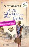 Die Lichter von Berlin (eBook, ePUB)