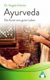 Ayurveda - Die Kunst vom guten Leben (eBook, ePUB)