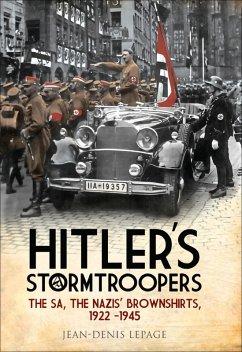 Hitler's Stormtroopers (eBook, ePUB) - Lepage, Jean-Denis