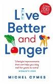 Live Better and Longer (eBook, ePUB)