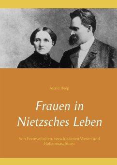 Frauen in Nietzsches Leben