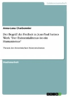Der Begriff der Freiheit in Jean-Paul Sartres Werk
