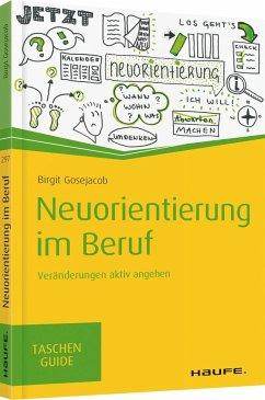 Neuorientierung im Beruf - Gosejacob, Birgit