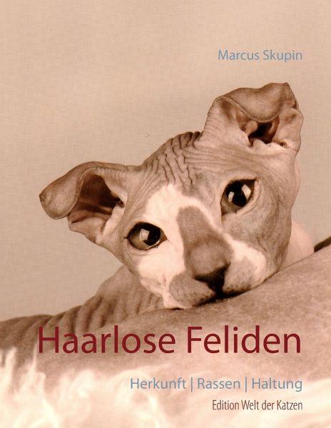 Haarlose Feliden - Skupin, Marcus
