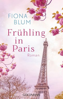 Frühling in Paris (eBook, ePUB) - Blum, Fiona