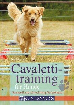 Cavalettitraining für Hunde (eBook, ePUB) - Rumpf, Steffi