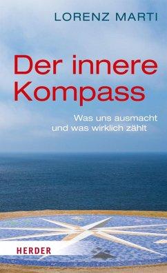 Der innere Kompass (eBook, ePUB) - Marti, Lorenz