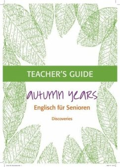 Autumn Years Discoveries Teacher´s Guide