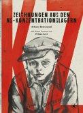 KZ - Zeichnungen aus den NS-Konzentrationslagern