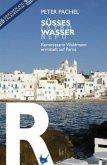 Süßes Wasser / Kommissarin Waldmann Bd.3