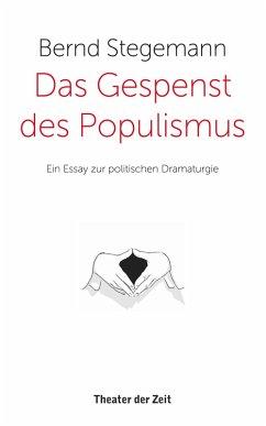Das Gespenst des Populismus (eBook, ePUB)