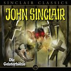 Die Geisterhöhle / John Sinclair Classics Bd.28 (MP3-Download)